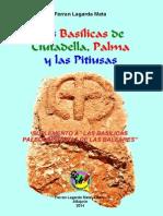 Las Basílicas de Ciutadella, Palma y las Pitiusas