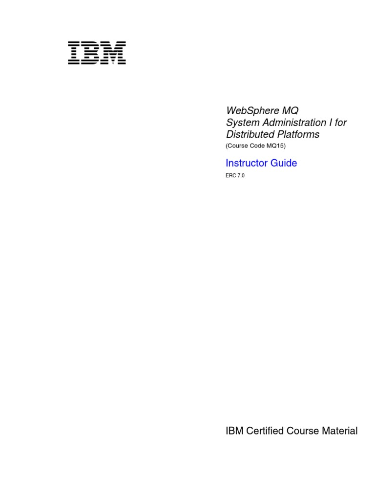 Websphere mq admin guide.