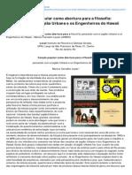 Vestibularfilosofia.blogspot.com.Br-Oficina Cano Popular Como Abertura Para a Filosofia Pensando Com a Legio Urbana e Os Engenheiros Do H