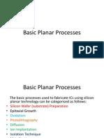 Basic Planar Process