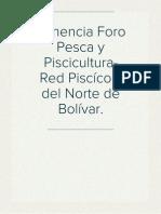 Ponencia Foro Pesca y Piscicultura- Red Piscícola del Norte de Bolívar.