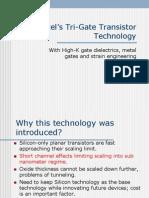 Intel's Tri-gate Transistor Tech.
