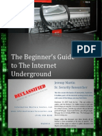 The Beginners Guide to the Internet Underground
