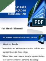 DICAS PARA PREPARAÇÃO DE SLIDES DIGITAIS