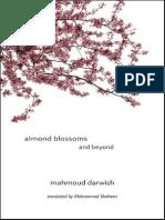 Mahmoud Darwish - Almond Blossoms and Beyond