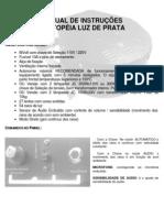Manual Centopéia Multi Raios - Luz de Prata