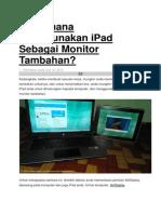Bagaimana Menggunakan iPad Sebagai Monitor Tambahan