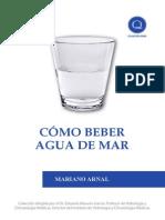 Cómo beber Agua de Mar -Mariano Arnal