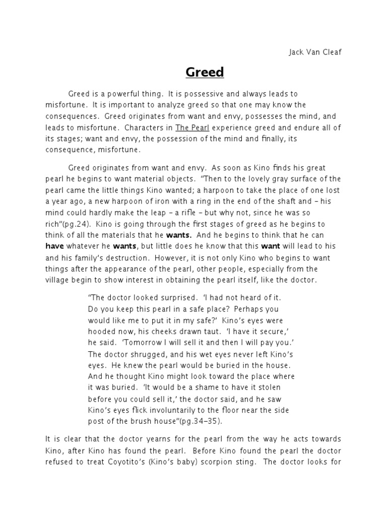 the pearl destruction of greed Free essay on the pearl by john steinbeck of man's self-destruction through his own greed how the pearl may be regarded as a.