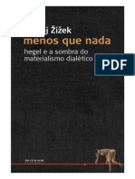 (Portugués) Menos que nada. Hegel e a Sombra Do Materialismo Historico - Slavoj Zizek