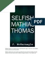 Selfish Mathias Thomas
