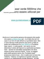 Puntatore Laser Verde 5000mw Che Cosa Possono Essere Utilizzati Per Puntatorelaser.com