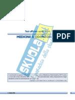 Test Medicina 2014 - Soluzioni e commenti esclusivi