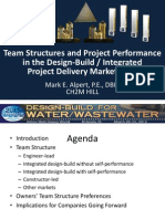 Team Structures and Project Performance in the Design-Build Integrated Project Delivery Marketplace - CH2MHILL
