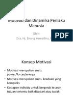 Motivasi Dan Dinamika Perilaku Manusia