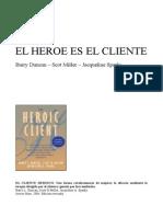 El Cliente Heroico