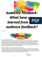 Question 3- What have you learned from your audience feedback?