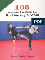 100 Essential Pad Drills for Kickboxing & MMA