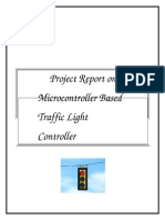 Project Report on Microcontroller Based Traffic Light Controller.