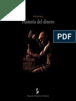La Historia Del Dinero - Museo de Valencia