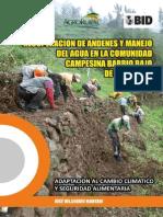 Recuperación de andenes y manejo del agua en la comunidad campesina Barrio Bajo de Matucana. Adaptación al cambio climático y seguridad alimentaria.