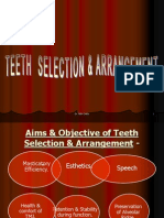 Teeth Selection and Arrangement