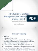 1. Introduction to Startegic Management and Startegic Making Process ( Part 1 )
