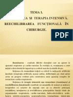 Tema 1. REANIMAREA  ŞI  TERAPIA INTENSIVĂ. REECHILIBRAREA    FUNCŢIONALĂ    ÎN CHIRURGIE