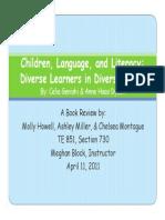 Genishi, C; Haas, A (2009) Children Language and Literacy.