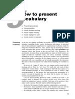 Thornbury (2002) How to Teach Vocabulary, Ch5,6
