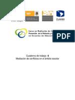 Curso de Medicación de Conflictos en escuelas de EB. Cuaderno4. SEP-FLACSO.