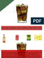 Bacardi Celebrates the Origins of the Cuba Libre