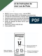 Manual do Dimmer - Luz de Prata