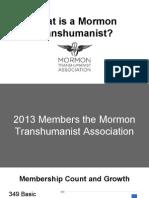 Mormon Transhumanist Association Member Survey Results 2013