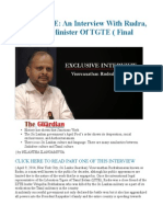 EXCLUSIVE an Interview With Rudra, The Prime Minister of TGTE ( Final Part)