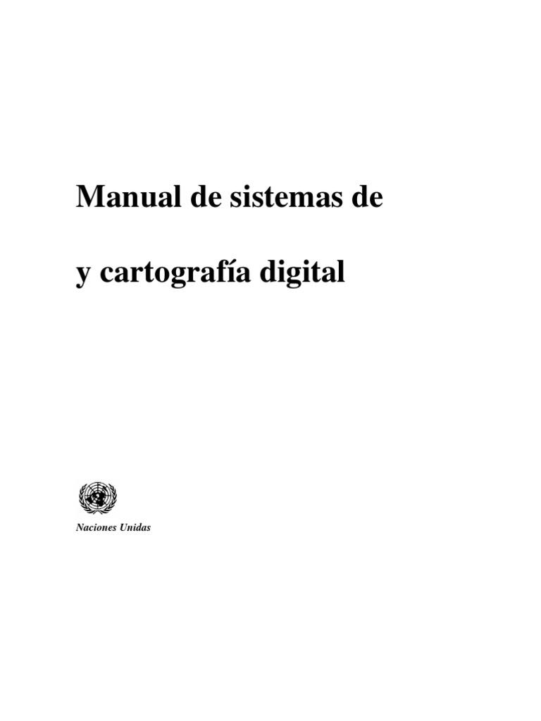 Manual de Sistemas de Informacion y Cartografia Digital