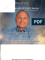 The Network of Light Series