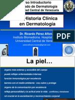 La Historia Clínica  en Dermatología