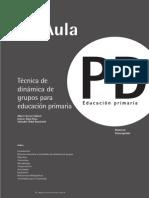 Tecnicas de Dinamica de Grupo Para Educacion Primaria