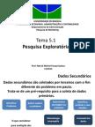 Tema 5.1 - Pesquisa Exploratória.pptx
