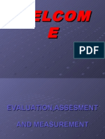 Evaluation, Assessment, Measurement
