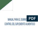 Suplemento Alimenticio. Manual Para El Suministro y Control Del. Oportunidades