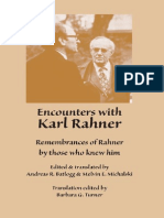 Karl Rahner - Encounters With Karl Rahner. Remembrances of Rahner by Those Who Knew Him (28 Interviews). 2009 Marquette.