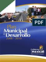 Plan Municipal de Desarrollo Mexicali 2008 - 2010