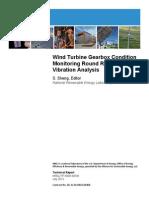 Wind Turbine Gearbox ConditinMonitoring Round Robing Study - Vibration Analysis
