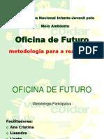 Oficina do Futuro   Metodologia