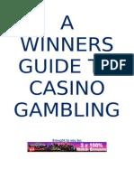 A Winners Guide to Casino
