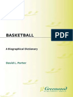 David L. Porter Basketball a Biographical Dictionary 2005