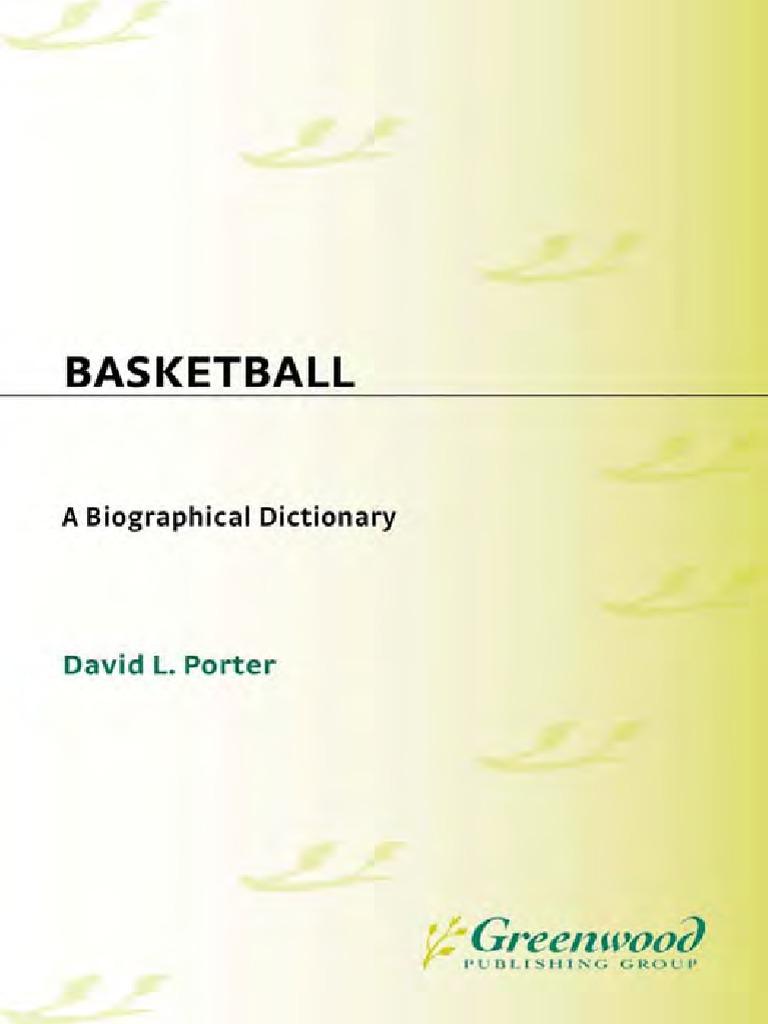 David L Porter Basketball A Biographical Dictionary 2005 Team Starting Circuit Diagram For The 1952 53 Nash Statesman Sports National Association