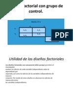 Diseño factorial con grupo de control
